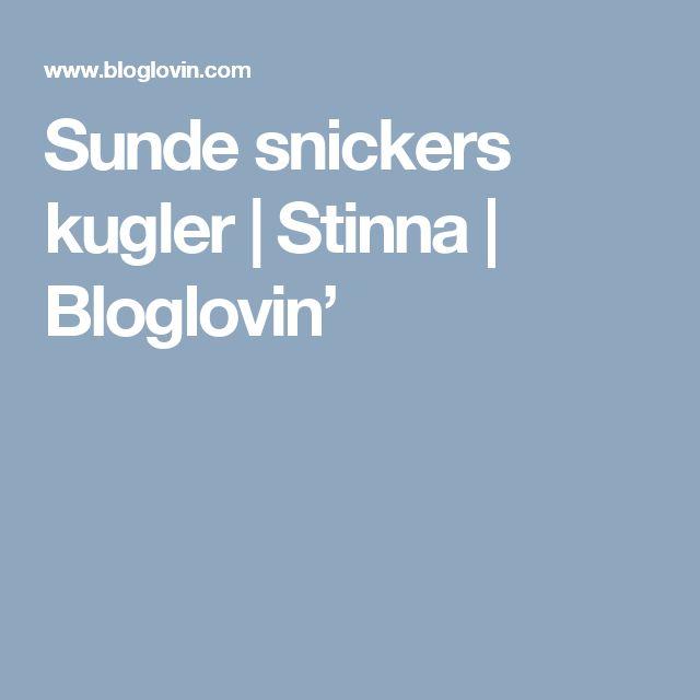 Sunde snickers kugler | Stinna | Bloglovin'