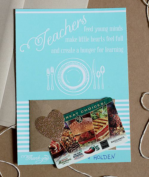 """""""Teachers feed young minds."""" Printable card includes space for an envelop that holds a restaurant gift card for your favorite teacher. From Skip To My Lou."""