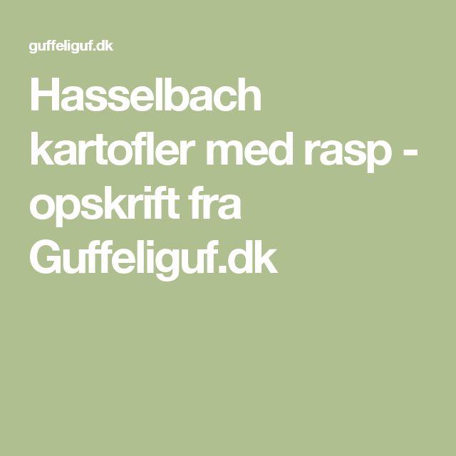 Hasselbach kartofler med rasp - opskrift fra Guffeliguf.dk
