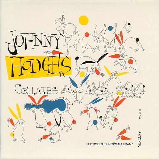Johnny Hodges Collates, label: Mercury MGC-111(1952) illustrator: David Stone Martin.
