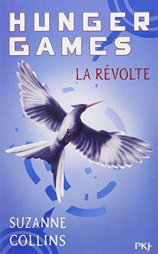Amazon.fr - Hunger Games, Tome 3 : La révolte - Suzanne COLLINS, Guillaume FOURNIER - Livres