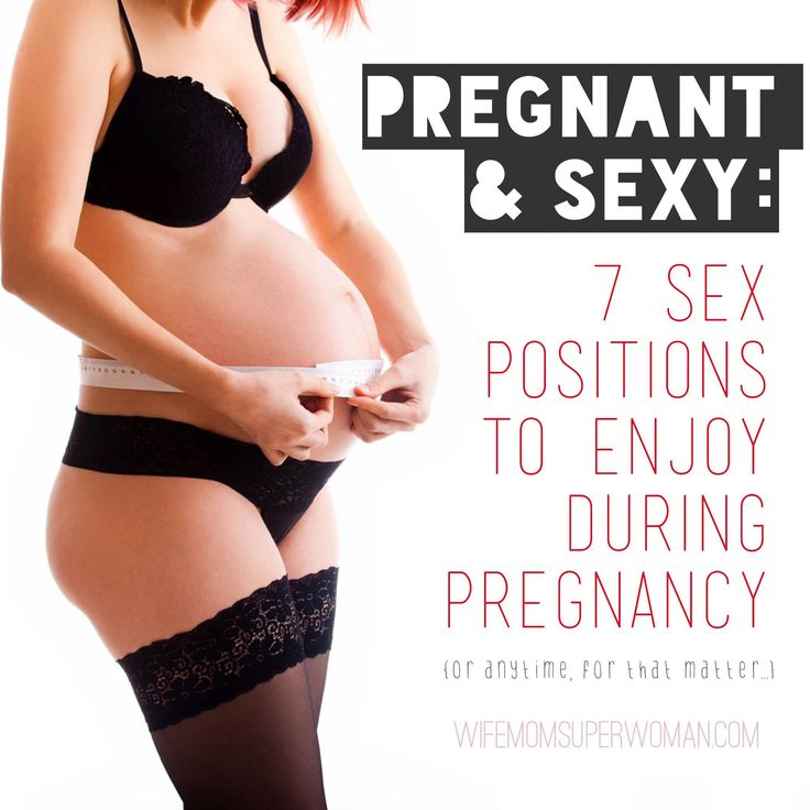 Sex during pregnancy 7 weeks