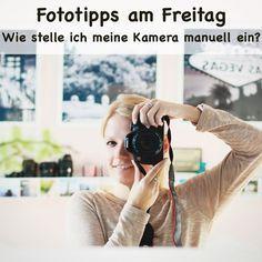 Fototipps - Wie stelle ich meine Kamera manuell ein?