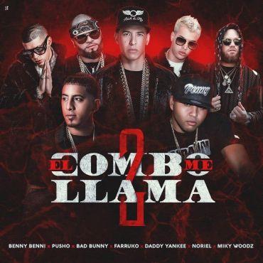 Descargar/Bajar: Benny Benni Ft. Pusho, Bad Bunny, Farruko, Daddy Yankee, Noriel y Miky Woodz – El Combo Me Llama 2