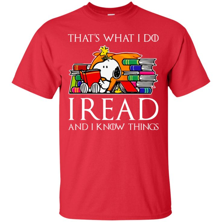 Snoopy T Shirt That's What I Do I Read And I Know Things Snoopy T shirt hoodie sweatshirts