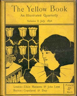 The Yellow Book - the handbook of aesthetes in the fin-de-siecle, available for your reading pleasure.