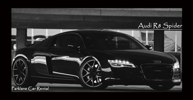 #AudiR8Spider - Sports Car From #Audi  Rent #AudiR8 Spider from #ParklaneCarRental  Visit www.parklanecarrental.com