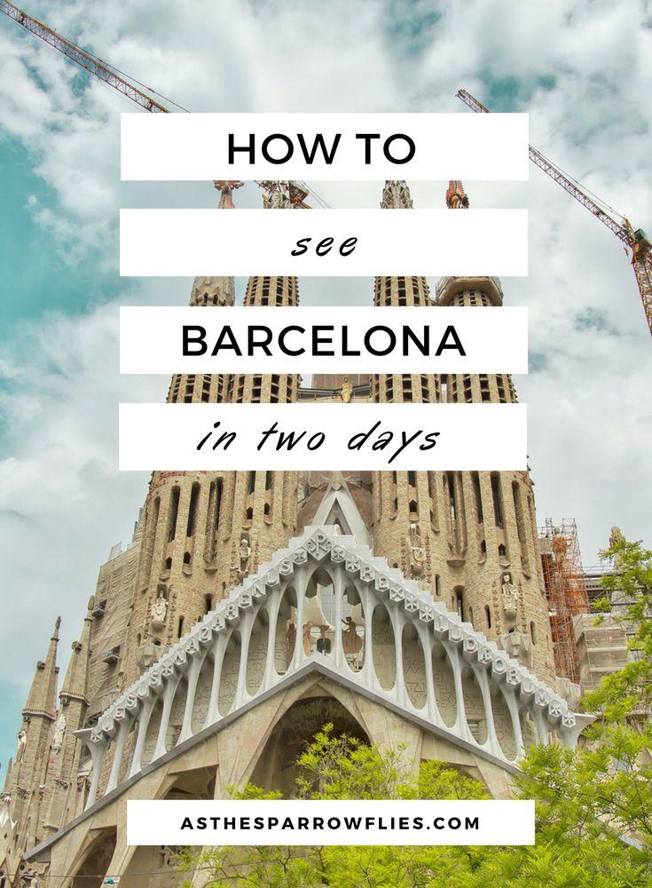 Barcelona City Guide   Two Days in Barcelona   Spain   Europe   Catalonia   Travel Tips #visitbarcelona #barcelonaguide #barcelona