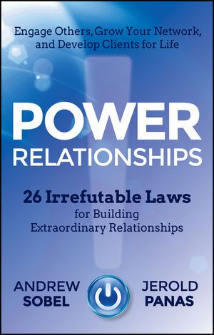 Power Relationships: 26 Irrefutable Laws for Building Extraordinary Relationships (1118585682) cover image