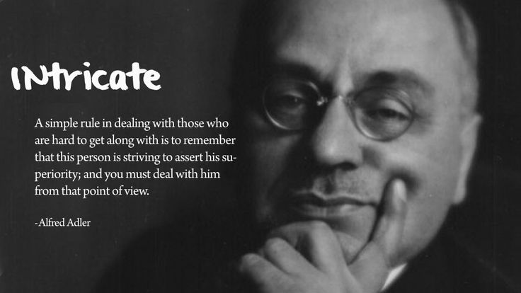 """Alfred Adler Theory ~ """"I would like to revisit Alfred Adler's theory of psychology, which I discussed already in my post Theaters of Operation."""""""