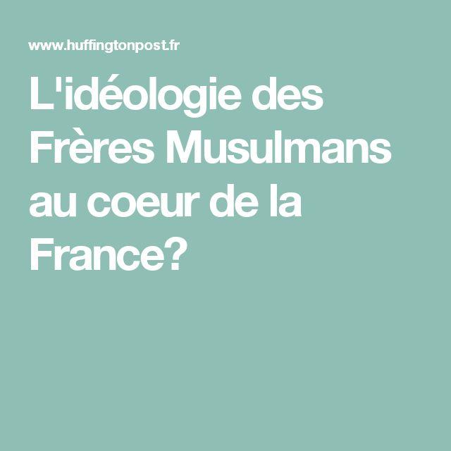 L'idéologie des Frères Musulmans au coeur de la France?