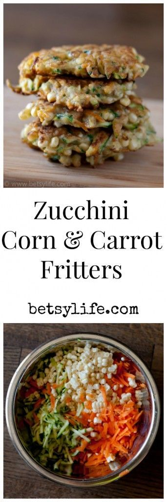 Zucchini, Corn and Carrot Fritters. A healthy side dish for your summer barbeque menu  | Betsylife.com