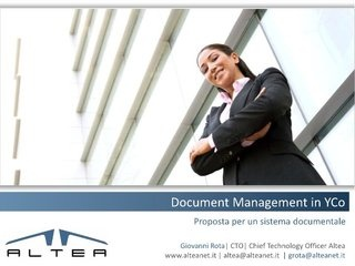 Document Management in your Company - Proposta per un sistema documentale by Giovanni Rota via Slideshare