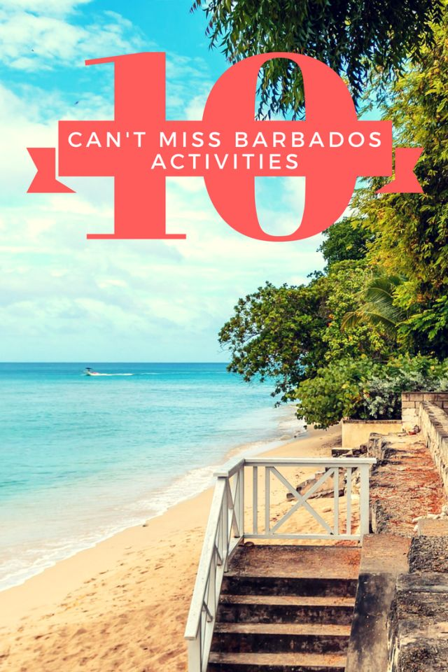 10 Reasons to Fall in Love with Barbados