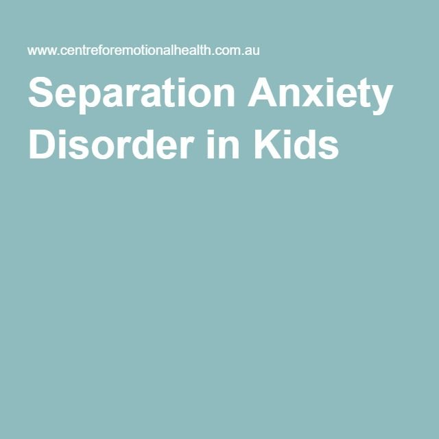 separation and anxiety disorder Recent epidemiological studies indicate that separation anxiety disorder occurs  more frequently in adults than children data from literature suggest that adult.