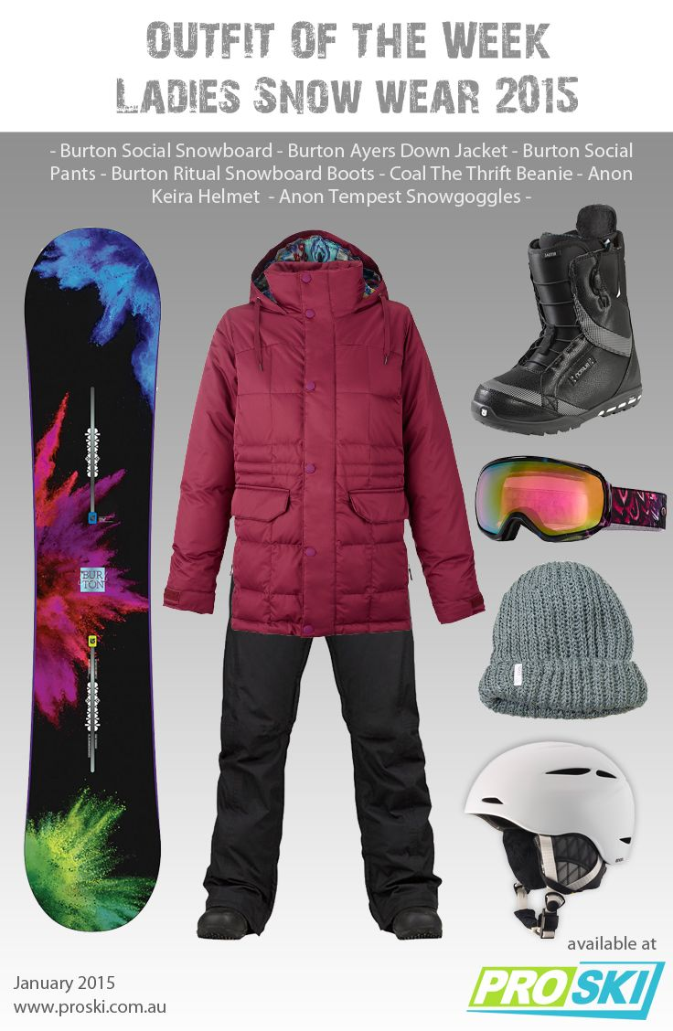 OUTFIT OF THE WEEK - Ladies Snow Wear 2015 available at PROSKI www.proski.com.au #snowtrends #snowgear #snowfashion #oufitoftheweek #burton #anon
