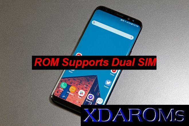 Custom Rom Supports Dual Sim For Galaxy S9 S9 Plus Dual Sim Rom Galaxy