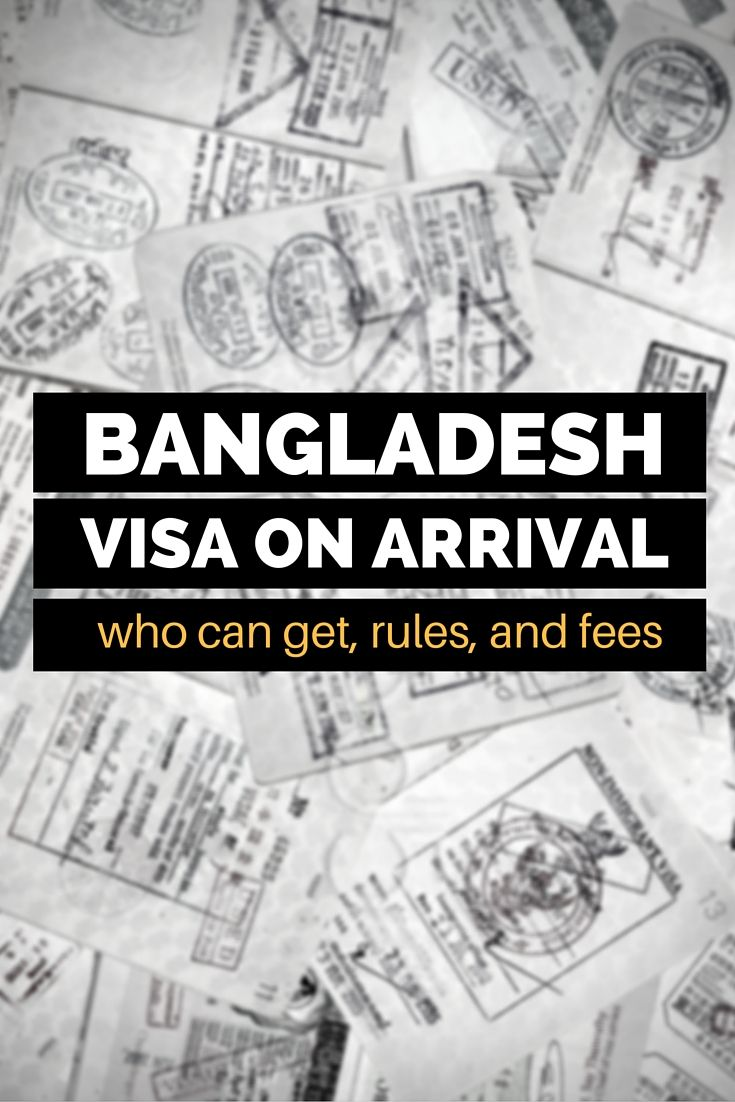 100 best bangladesh travel images on pinterest bangladesh travel bangladesh visa on arrival who can get rules and fees stopboris Images