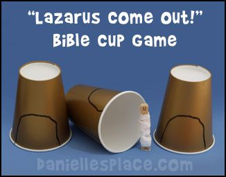 Lazarus Come Out Bible Cup Game for Sunday School from www.daniellesplace.com