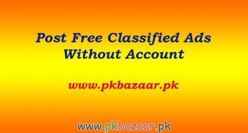 Top classified ad posting websites in Pakistan - Free classified ad posting websites - Classified Ad Pk Bazaar - Classifieds ad posting websites in Pakistan