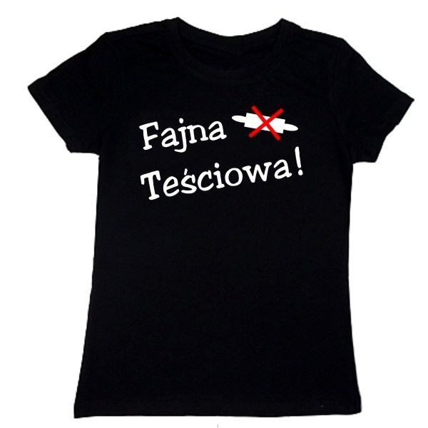 T-shirt damski - fajna teściowa z FamilyInBlack.pl