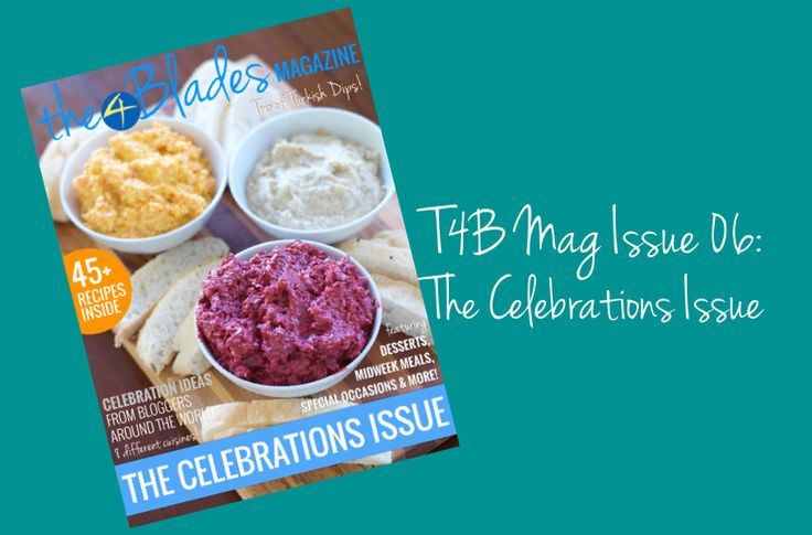 T4B Mag 006: The Celebrations Issue - The 4 Blades