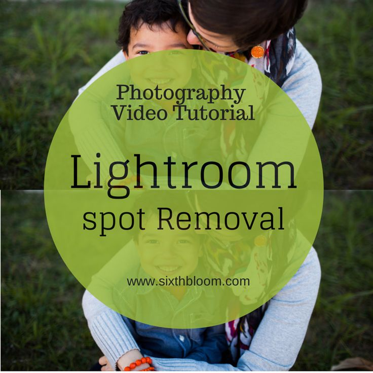 Photography Tutorial | How to use Spot Removal in Lightroom, Get rid of a spot in a picture, Lightroom Tutorial