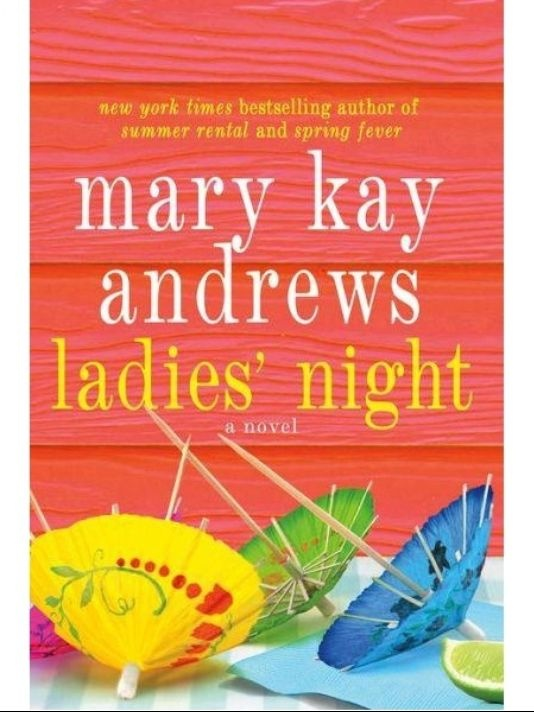 cool artificial about Ladies Night book from Mary Kay Andrews