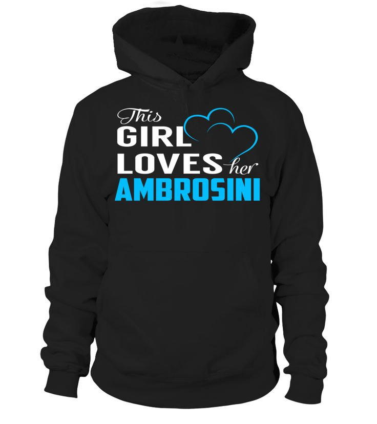 This Girl Love Her AMBROSINI Last Name T-Shirt #Ambrosini