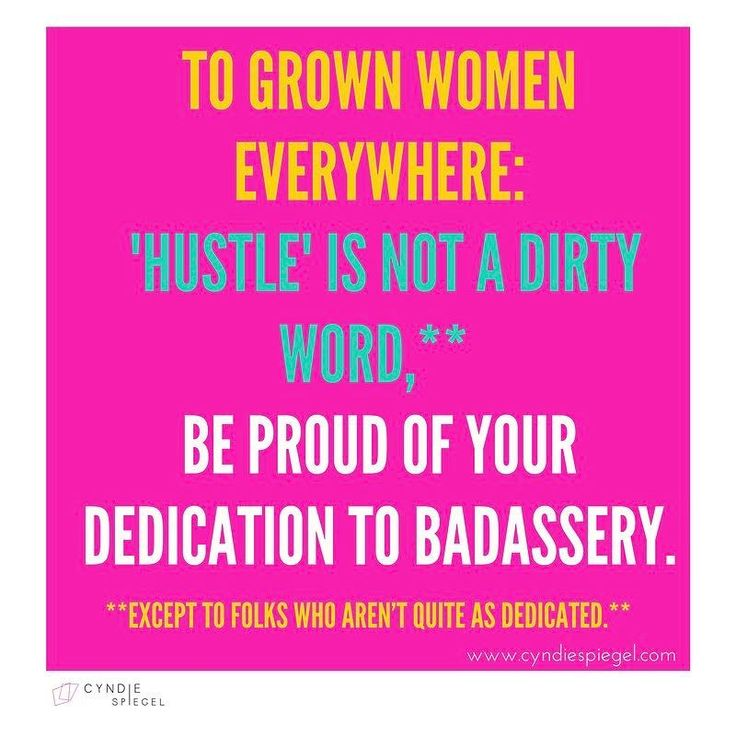 """THE HUSTLE DOESN'T HURT.  I'm not sure why we grown ass women have such a hard time with this word.  When I think hustle; I think """"I work diligently to make shit happen; to live the way I choose to to go big. Onwards and upwards!"""" But I think there's something about this word that I'm missing because I've heard quite a few women say that they don't hustle for anything.  What the fuck does that mean? Enlighten me please friends.  If you believe in what you're doing enough to put your heart…"""