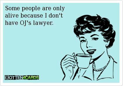Funny Ecards EECards Rotten Oj Simpson Lawyer