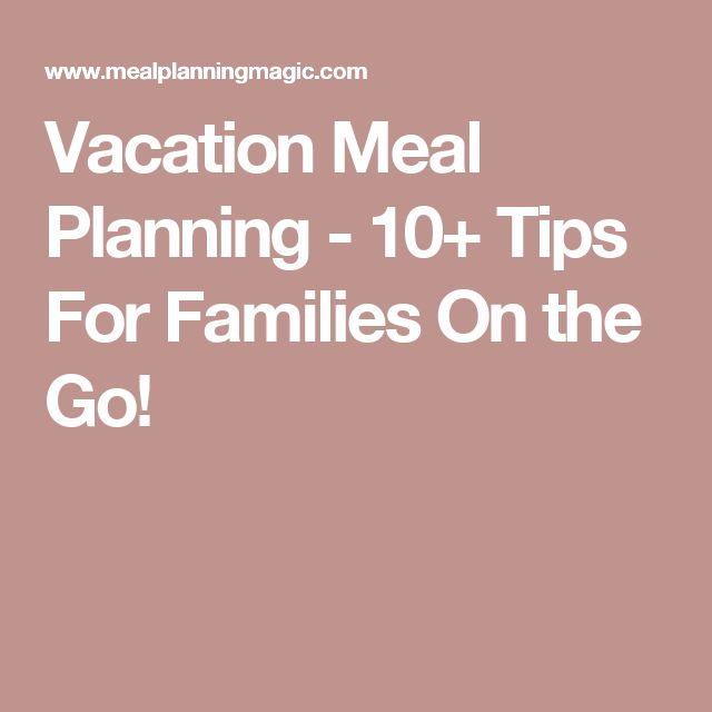 vacation meal planning