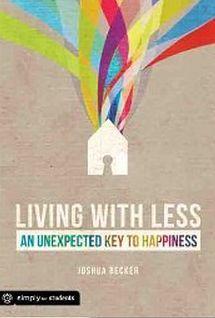 Commerciale, Comunicazione, Consapevolezza: Recensione di Living with less di Joshua Becker