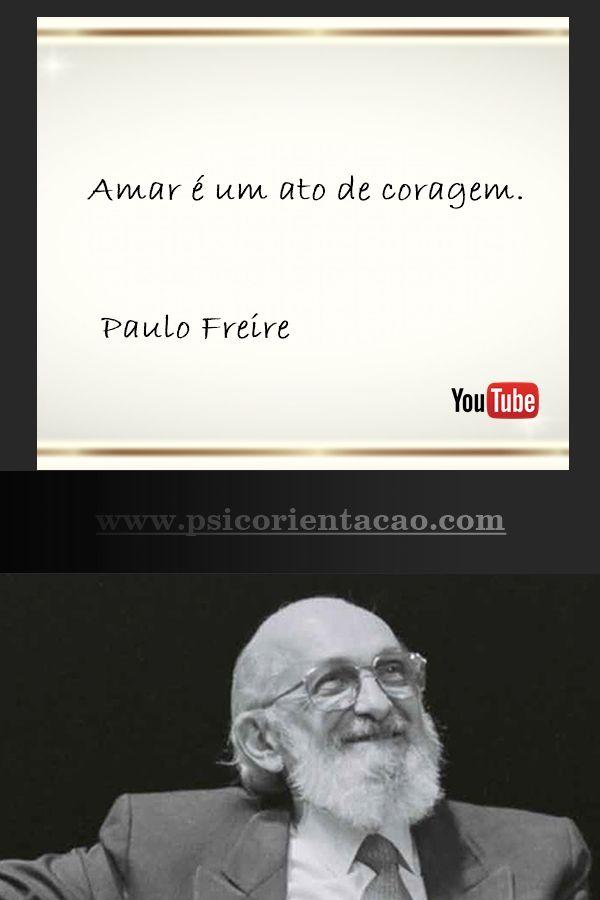 frases de psicologia,  Paulo Freire, frases Paulo Freire, frase de psicologia…
