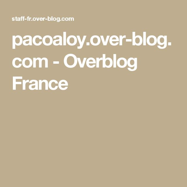 pacoaloy.over-blog.com - Overblog France