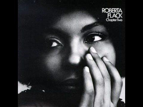Roberta Flack - The First Time I Saw Your Face