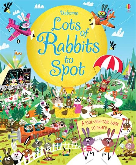 From snug burrows to woodland markets and busy glades, there are hundreds of rabbits to spot in this delightfully quirky look-and-talk book to share.  http://www.usborne.com/catalogue/book/1~PZ~PBSTS~8871/lots-of-rabbits-to-spot.aspx  #rabbits #spot #bunny #Easter #matching #skill #schildren #book #activity #quirky #picture #illustrated #Usborne