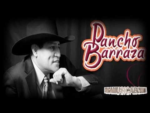 Pancho Barraza Sus Mejores Canciones Romanticas - YouTube