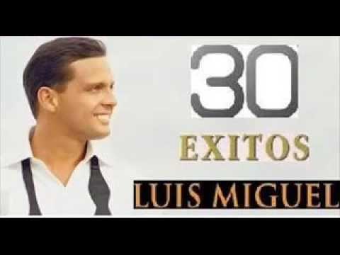 LUIS MIGUEL EXITOS 30 GRANDES EXITOS MIX