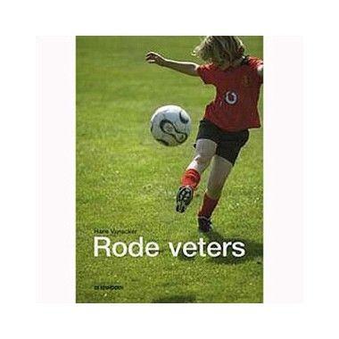 Rode veters - H. Vanacker  Robin is de slimste jongen van de klas. Maar wat heb je aan slim zijn? Voetballers dát zijn de echte helden op school; alle meisjes zijn dol op die atletische jongens.  EUR 14.99  Meer informatie