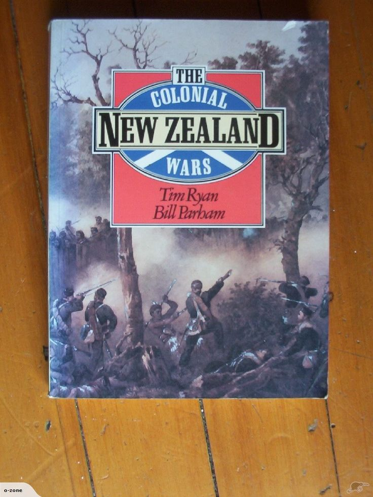 The Colonial New Zealand Wars - Ryan & Parham | Trade Me