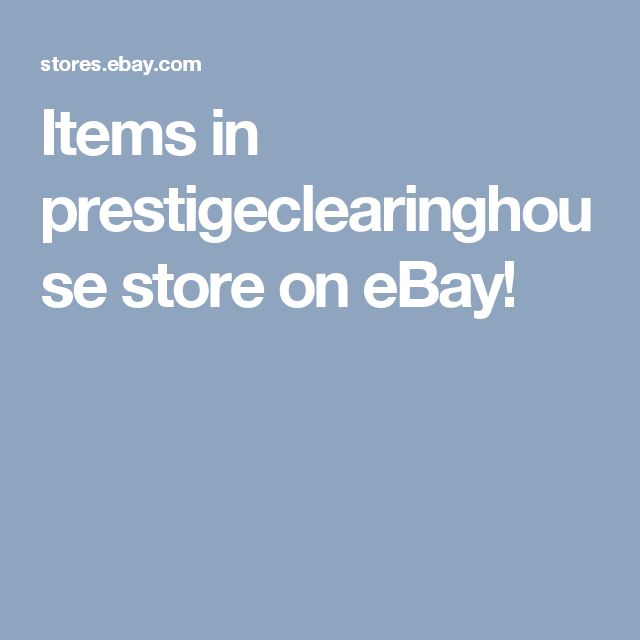 Items in prestigeclearinghouse store on eBay!