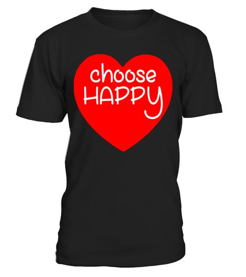 """# funny saying choose happy tshirt for lover HEART .  Special Offer, not available in shops      Comes in a variety of styles and colours      Buy yours now before it is too late!      Secured payment via Visa / Mastercard / Amex / PayPal      How to place an order            Choose the model from the drop-down menu      Click on """"Buy it now""""      Choose the size and the quantity      Add your delivery address and bank details      And that's it!      Tags: the best merry christmas present…"""