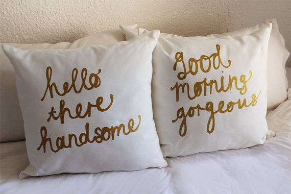 His and Hers Pillow Covers 18 x 18 inch by ZanaProducts on Etsy. Hello there handsome. Good morning gorgeous.