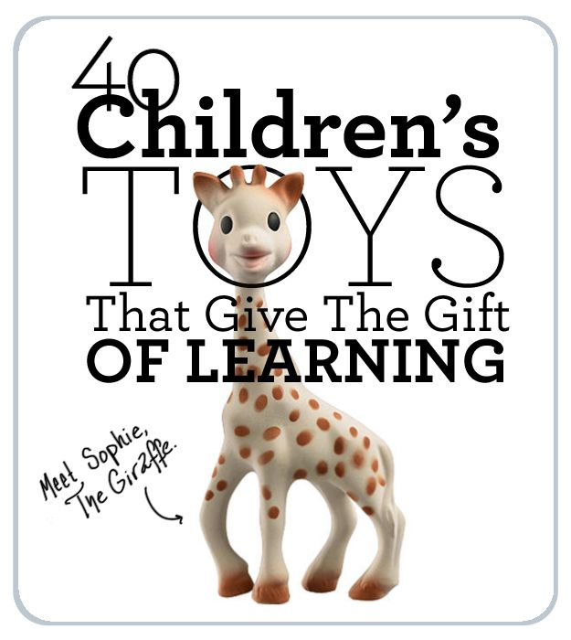 40 Children's Toys That Give The Gift Of Learning (via BuzzFeed)