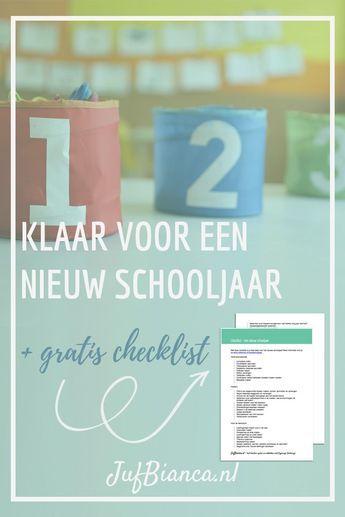 Zit het schooljaar er voor jou bijna op? Ik heb een overzicht gemaakt voor de start van het nieuwe schooljaar. Tip: pin dit artikel zodat je er straks direct mee kunt beginnen. Met gratis checklist! #JufBianca