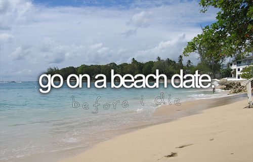 I wish!Bucketlist, Buckets Lists, Dreams, The Ocean, First Dates, Before I Die, Holding Hands, Boyfriends, Beach Dates