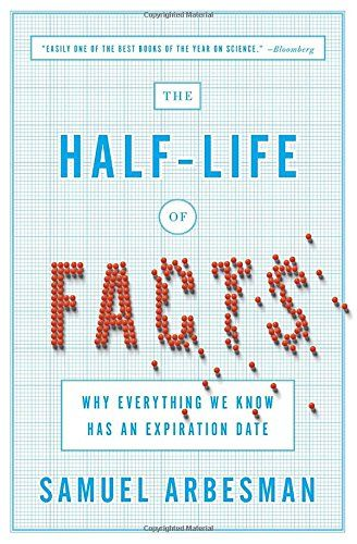 7 best life changing books images on pinterest books to read the half life of facts why everything we know has an expiration date by fandeluxe Images