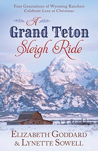 71 best romancing america book collection images on pinterest a grand teton sleigh ride four generations of wyoming ranchers celebrate love at christmas fandeluxe Document