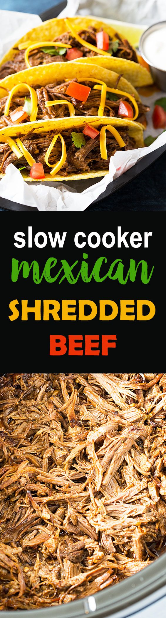Slow Cooker Mexican Shredded Beef - The most tender, moist and flavorful pulled Mexican beef!
